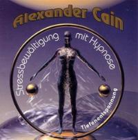 CD-Cover Stressbewältigung mit Hypnose von Alexander Cain